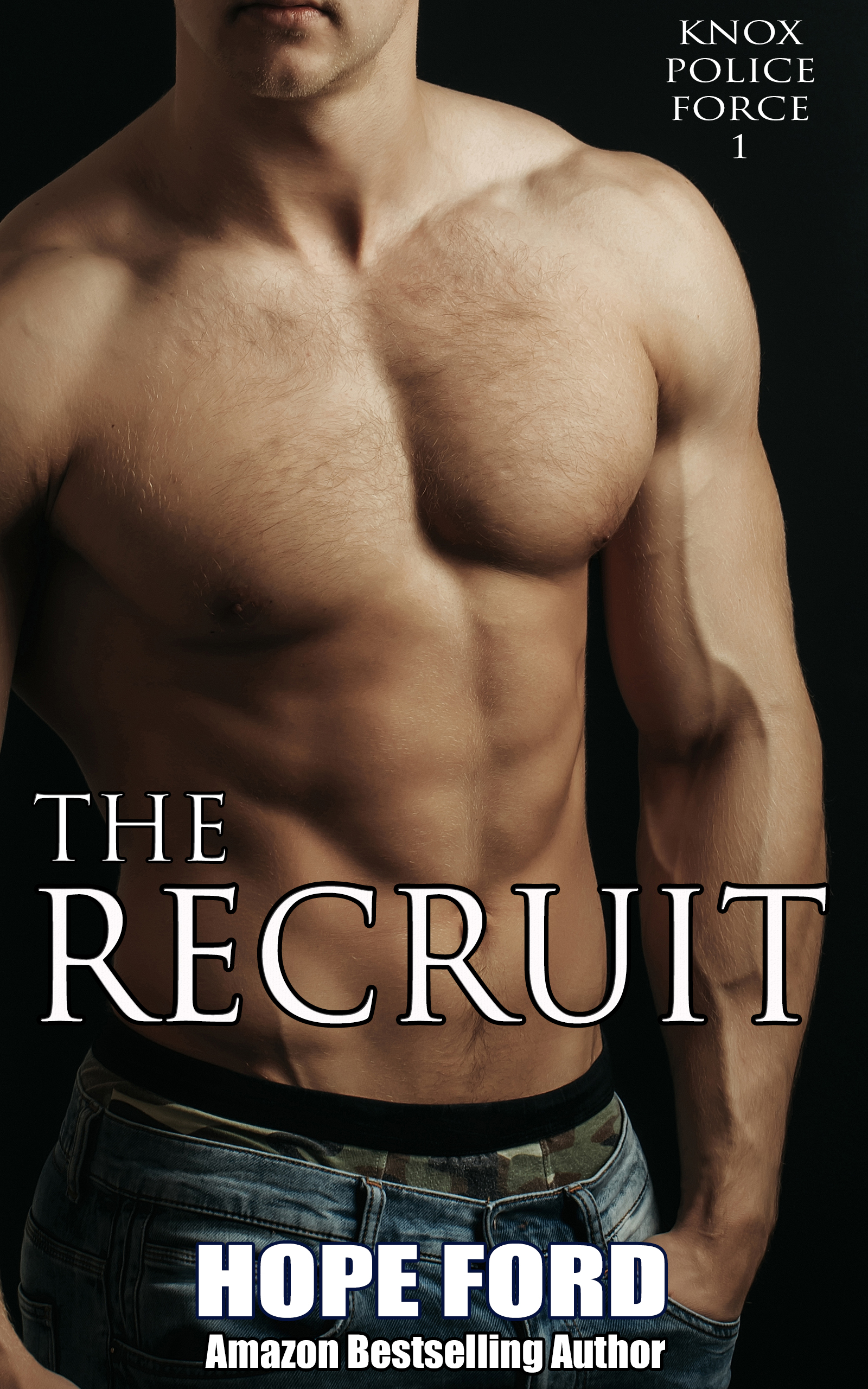 The Recruit is Book 1 in the Knox Police Force Series by Hope Ford.